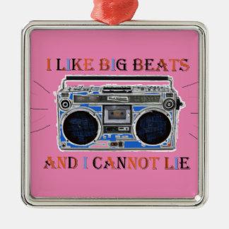 I Like Big Beats Metal Ornament