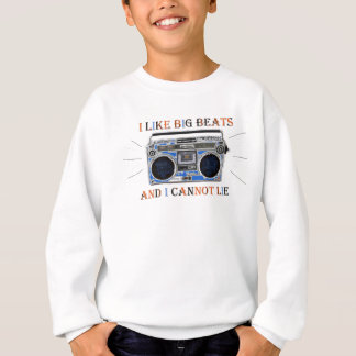 I Like Big Beats Sweatshirt