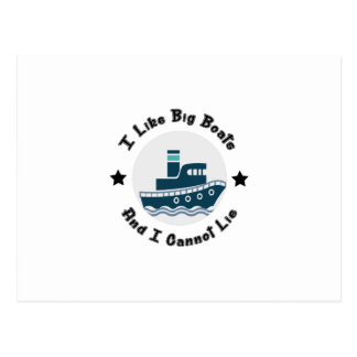 I Like Big Boats And I Cannot Lie Boating Funny Postcard