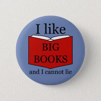 I Like Big Books 2 Inch Round Button