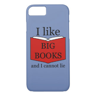 I Like Big Books iPhone 8/7 Case