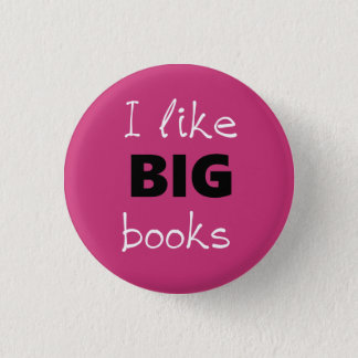 I Like BIG Books Pin