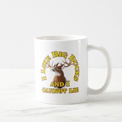 I Like Big Bucks and I Cannot Lie Coffee Mugs