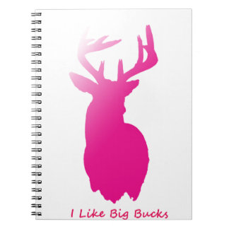 I Like Big Bucks Notebook