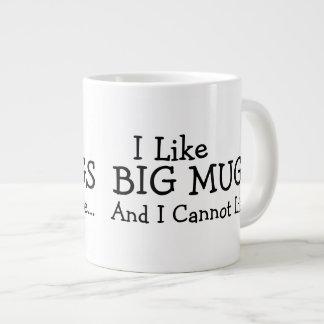 I Like Big Mugs And I Cannot Lie
