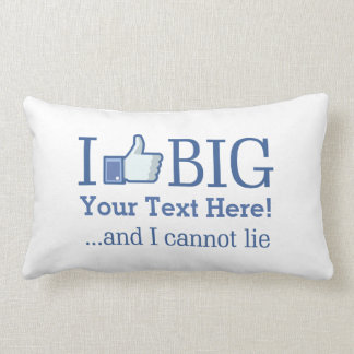 I Like Big Personalize with Your Text Easily Lumbar Pillow