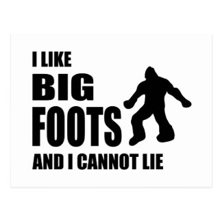 I Like Bigfoots and I Cannot Lie Postcard