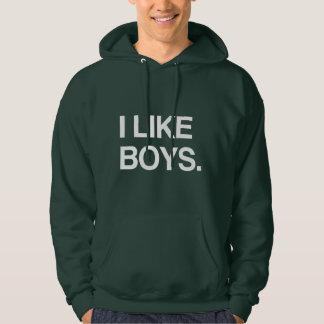 I LIKE BOYS HOODIE