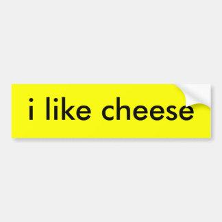 i like cheese bumper sticker