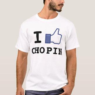 I Like Chopin T-Shirt