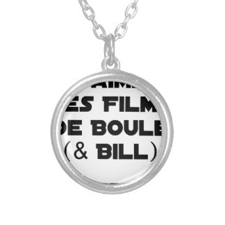 I like Films of Ball (& Bill) - Word games Silver Plated Necklace