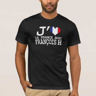 I like France with François H T-Shirt