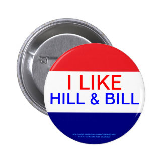 I LIKE HILL & BILL, RE-ELECT OBAMA 2012 2 INCH ROUND BUTTON
