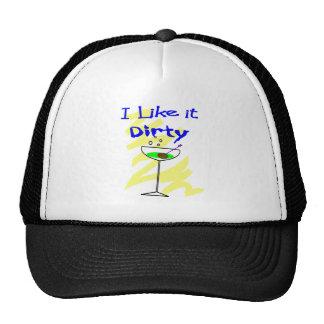 I like it dirty Martini Drinkers Gifts Trucker Hat