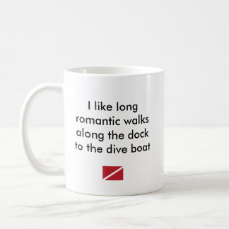 I Like Long Romantic...Dive Boat Coffee Mug