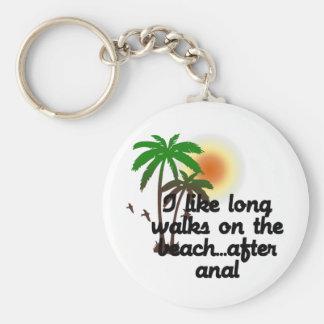 I LIKE LONG WALKS ON THE BEACH...AFTER ANAL KEYCHAIN