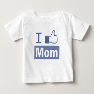 I like mom baby T-Shirt