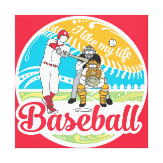 """I like MY life"" baseball canvas"
