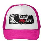 """I like My life"" Trucker Hat"