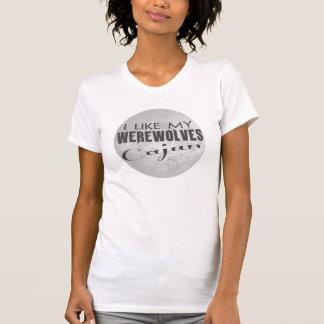 I Like My Werewolves Cajun T-Shirt