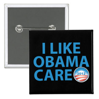 I Like ObamaCare With Obama Logo 2 Inch Square Button