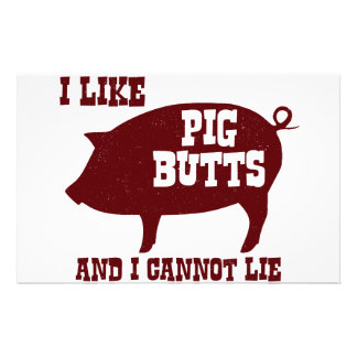 I like Pig Butts and I Cannot Lie BBQ Bacon Customized Stationery