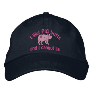 I Like Pig Butts Bacon and This Cute little Pig Embroidered Hat