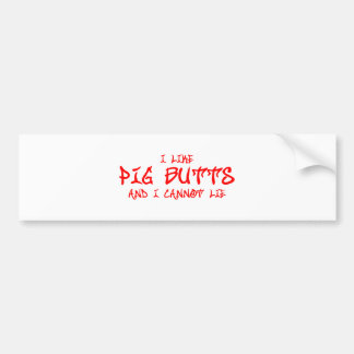 I-like-pig-butts-st-soul-red.png Bumper Sticker