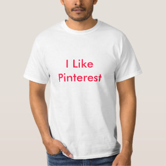 I Like Pinterest T-Shirt