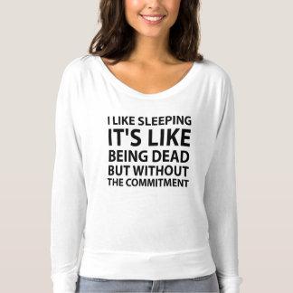 I Like Sleeping T-Shirt