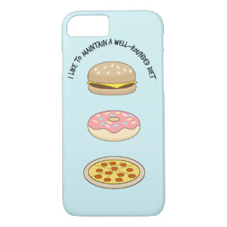 I Like To Maintain A Well-rounded Diet Case-Mate iPhone Case