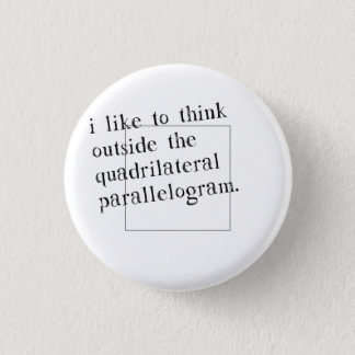 I Like To Think Outside The Box 1 Inch Round Button