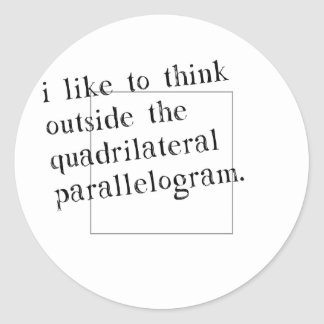 I Like To Think Outside The Box Round Sticker