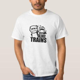 I like trains. T-Shirt