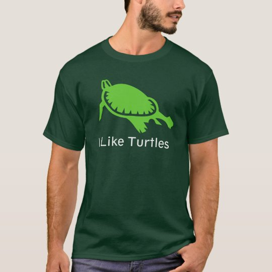I Like Turtles T-Shirt