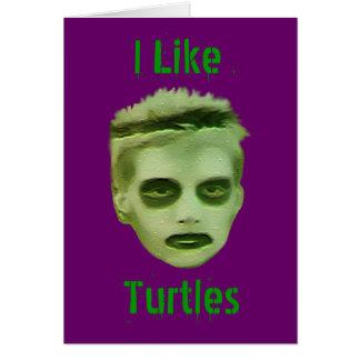 I Like Turtles Zombie Kid Card