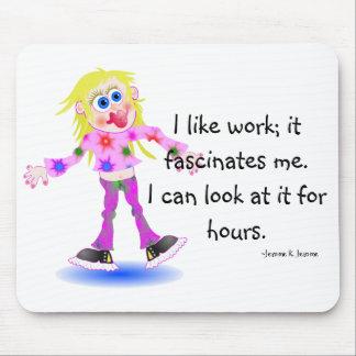 I like work mouse pad