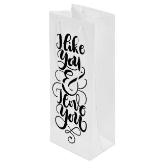 I like you and I love you - wine paper tote Wine Gift Bag