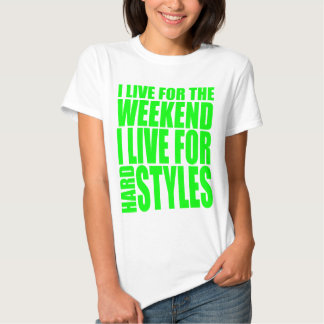 I Live For The Weekend (Green) Tee Shirts