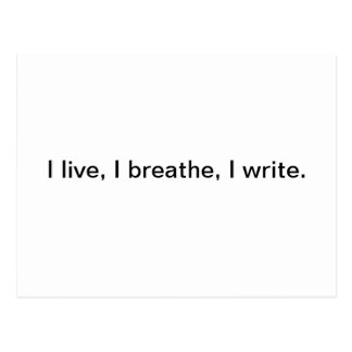 I Live, I Breathe, I Write Postcard