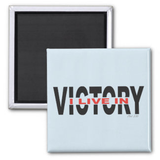 I Live In Victory Magnet