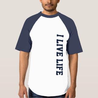I Live Life Athletic Graphic Design T-shirt
