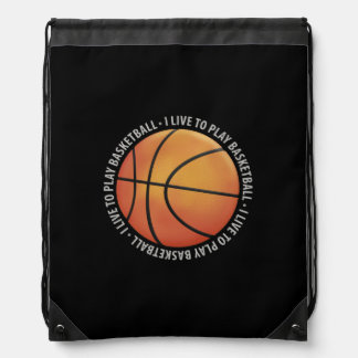 I LIVE TO PLAY BASKETBALL | Sport Gift Drawstring Bags