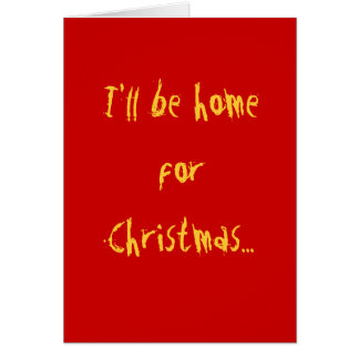 I ll be home for Christmas Card