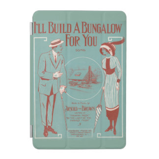 I'll Build a Bungalow for You iPad Mini Cover