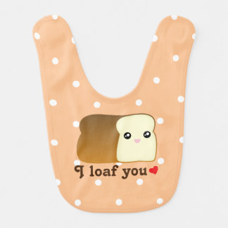 I Loaf You Cute Kawaii Bread Pun Cartoon Unisex Bib