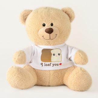 I Loaf You Funny Kawaii Cartoon Bread Food Pun Teddy Bear
