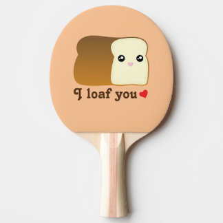 I Loaf You Kawaii Bread Funny Cartoon Food Pun Ping Pong Paddle