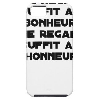I LOOK AT you, THAT SUFFICES FOR MY HAPPINESS, you Case For The iPhone 5