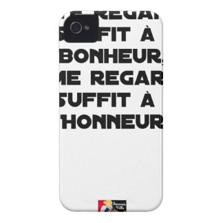I LOOK AT you, THAT SUFFICES FOR MY HAPPINESS, you iPhone 4 Cover